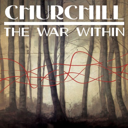 Churchill-The War Within-CDEP-FLAC-2013-PERFECT Download