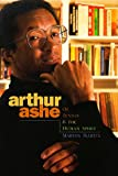 Arthur Ashe: Of Tennis  &  the Human Spirit (Impact Biographies)
