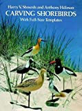 img - for Carving Shorebirds: With Full-Size Templates book / textbook / text book