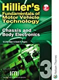 V.A.W. Hillier Hilliers Fundamentals of Motor Vehicle Technology 5th Edition Book 3 Chassis and Body Electronics: Chassis and Body Electronics Bk. 3