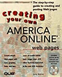 img - for Creating Your Own Aol Web Pages book / textbook / text book