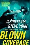 Blown Coverage (Riley Covington Thriller Series #2)