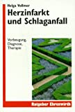 img - for Herzinfarkt und Schlaganfall. Vorbeugung, Diagnose, Therapie. book / textbook / text book