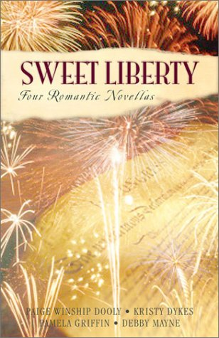 Sweet Liberty: Freedom's Cry/Free Indeed/American Pie/Lilly's Pirate (Inspirational Romance Collection)