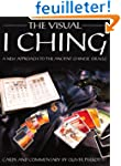 The Visual I Ching: A New Approach to...