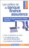 Les mtiers de la banque, finance, assurance