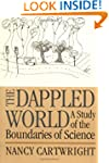 The Dappled World: A Study of the Bou...