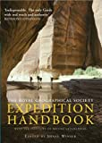The Royal Geographical Society's Expedition Handbook