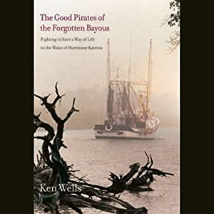 Good Pirates of the Forgotten Bayous Audiobook