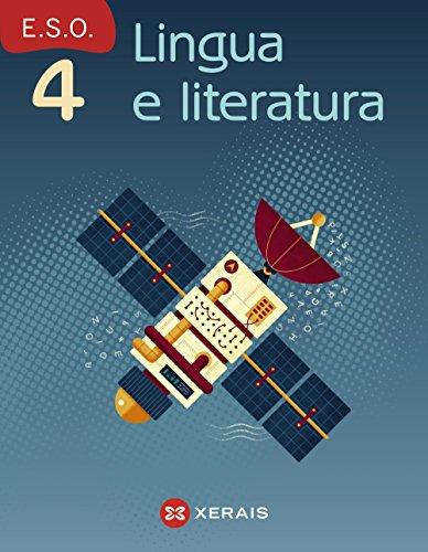 Lingua e literatura 4º ESO (2016) (Libros De Texto - Educación Secundaria Obrigatoria - Lingua)