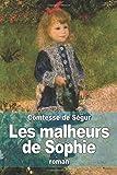 img - for By Comtesse de S??gur Les malheurs de Sophie (French Edition) [Paperback] book / textbook / text book