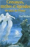 echange, troc Paul Sebillot - Croyances, mythes et légendes des pays de France