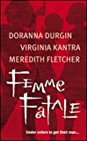 Femme Fatale (Feature Anthology) (0373218508) by Durgin, Doranna