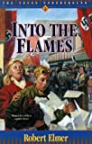 Into the Flames (The Young Underground #3)