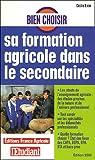 echange, troc Cécile Ezvan - Bien choisir sa formation agricole dans le secondaire