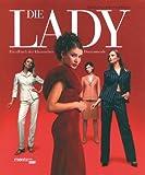 Image de Die Lady: Handbuch der klassischen Damenmode