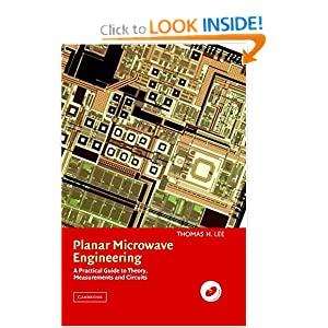 Planar Microwave Engineering: A Practical Guide to Theory, Measurement, and Circuits Thomas H. Lee