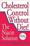 Cholesterol Control Without Diet!: Th...