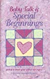img - for Baby Talk & Special Beginnings for Parents Who Are Getting to Know Their Special Care Baby: Getting to Know Your Special Care Infant book / textbook / text book