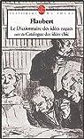 Dictionnaire des id�es re�ues par Flaubert