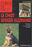 echange, troc Philippe Rubin - Le chiot berger allemand