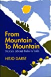 From Mountain to Mountain: Stories Ab...