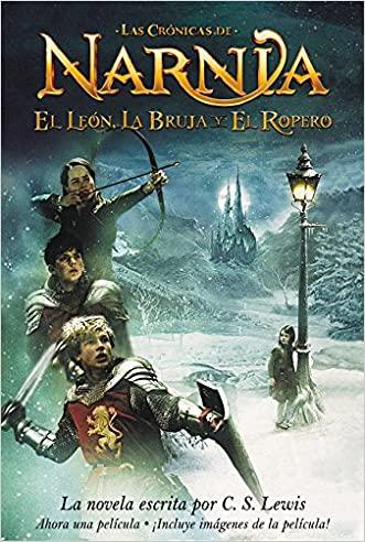 The Lion, the Witch, and the Wardrobe (Cronicas de Narnia) (Spanish Edition)