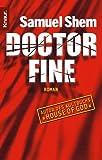 Doctor Fine. (Deutsche Ausgabe) (3426618273) by Samuel Shem