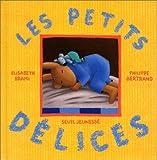 echange, troc Elisabeth Brami - Les Petits Délices