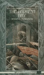 The Darkest Day (Iron Tower Trilogy) (Book 3) by Dennis L. McKiernan
