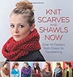 img - for Knit Scarves and Shawls Now: Over 40 Designs from Classic to Trendsetting book / textbook / text book