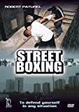 Street Boxing: Defend Yourself in any Situation