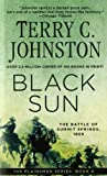 Black Sun: The Battle of Summit Springs, 1869 (0312924658) by Johnston, Terry C.