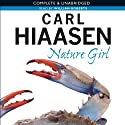Nature Girl Audiobook by Carl Hiaasen Narrated by William Roberts