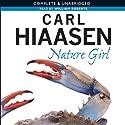 Nature Girl Hörbuch von Carl Hiaasen Gesprochen von: William Roberts