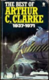 The Best of Arthur C. Clarke 1937-1971 (0722124376) by Edited By Angus Wells