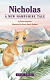 Nicholas, A New Hampshire Tale (Nicholas Northeastern Series)
