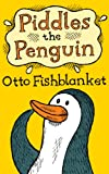 Piddles the Penguin by Otto Fishblanket