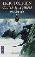 Contes et Légendes inachevées, tome 2 : Le Second Age