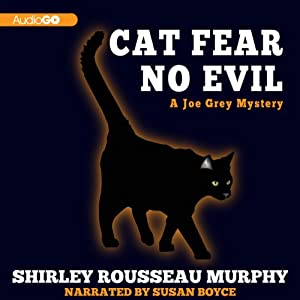 Cat Fear No Evil: A Joe Grey Mystery, Book 9 | [Shirley Rousseau Murphy]