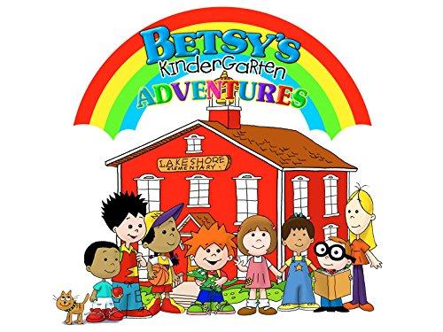 Betsy's Kindergarten Adventures - Season 1
