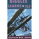 Biggles Learns to Flyby W E Johns