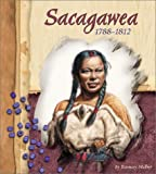 Sacagawea, 1788-1812 (American Indian Biographies)