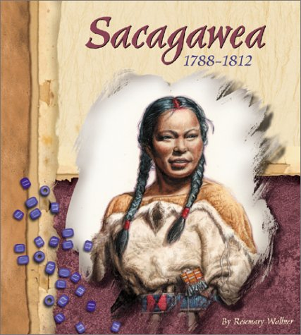 Sacagawea: 1788-1812 (Blue Earth Books: American Indian Biographies)