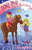 Pony to the Rescue (Pony Pals) (Pony Pals) (0439944619) by Betancourt, Jeanne