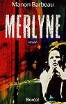 Merlyne par Barbeau
