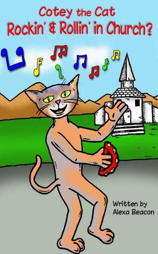Book: Cotey the Cat - Rockin' & Rollin' in Church? by Alexa Beacon