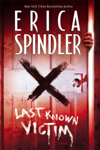 Last Known Victim (STP - Mira), Erica Spindler