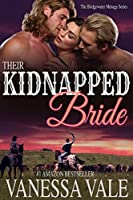 Their Kidnapped Bride (Bridgewater Menage Series Book 1) (English Edition)