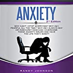 Anxiety: Why Can't I Stop Worrying? | Randy Johnson